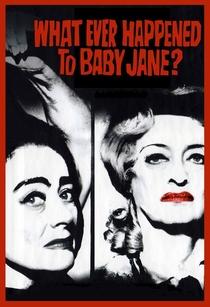 O Que Terá Acontecido a Baby Jane? - Poster / Capa / Cartaz - Oficial 8