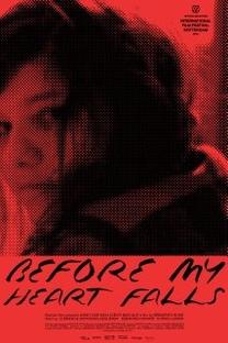 Antes que meu coração estremeça  - Poster / Capa / Cartaz - Oficial 2