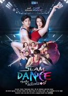 Slam Dance (Slam Dance ทุ่มฝันสนั่นฟลอร์)