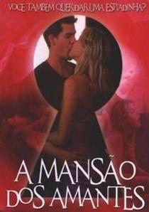 A Mansão dos Amantes - Poster / Capa / Cartaz - Oficial 1