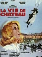 A Farsa do Amor e da Guerra (La vie de château)