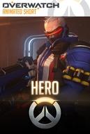 Overwatch Animated Short - Hero (Overwatch Animated Short - Hero)