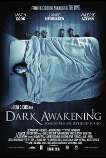 Dark Awakening - Poster / Capa / Cartaz - Oficial 1
