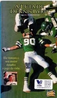 A Luta de Dennis Byrd (Rise and Walk: The Dennis Byrd Story)