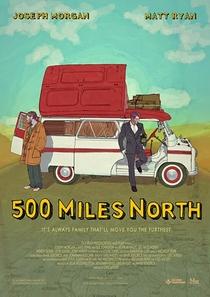 500 Miles North - Poster / Capa / Cartaz - Oficial 1