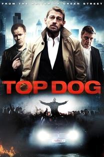 Top Dog - Poster / Capa / Cartaz - Oficial 2