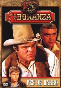 Bonanza - Pés de Barro - Poster / Capa / Cartaz - Oficial 1