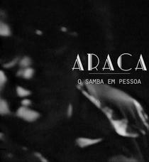 Araca - O samba em pessoa - Poster / Capa / Cartaz - Oficial 1