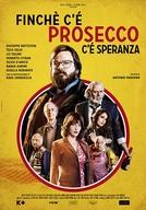 The Last Prosecco (Finchè c'è prosecco c'è speranza)