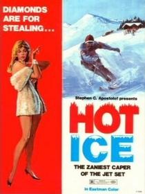 Hot Ice - Poster / Capa / Cartaz - Oficial 1