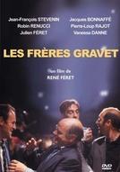Os Irmãos Gravet (Les frères Gravet)
