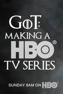 Game of Thrones: Making a HBO TV Series (Game of Thrones: Making a HBO TV Series)