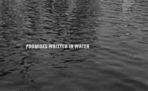 Promises Written in Water - Poster / Capa / Cartaz - Oficial 2