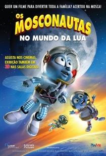 Os Mosconautas no Mundo da Lua - Poster / Capa / Cartaz - Oficial 4