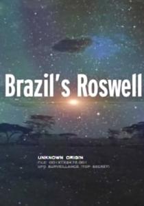 O Caso Roswell Brasileiro (Operação Prato)  - Poster / Capa / Cartaz - Oficial 1