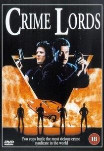 Os Senhores do Crime - Poster / Capa / Cartaz - Oficial 1