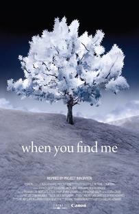 When You Find Me - Poster / Capa / Cartaz - Oficial 1