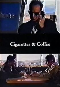 Cigarettes & Coffee - Poster / Capa / Cartaz - Oficial 1