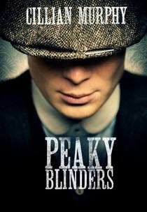 Peaky Blinders (1ª Temporada) - Poster / Capa / Cartaz - Oficial 1