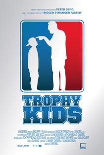 Trophy Kids - Poster / Capa / Cartaz - Oficial 1