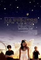 Happiness Runs (Happiness Runs)