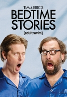 Tim and Eric's Bedtime Stories - Season 1 (Tim and Eric's Bedtime Stories - Season 1)