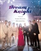 Cavaleiro dos Sonhos (Dream Knight)