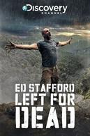 Ed Stafford: Desafio Mortal (Ed Stafford: Left for Dead)