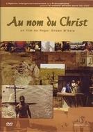 Em Nome de Cristo (Au Nom du Christ)