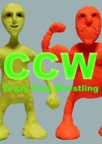 CCW: Crazy Clay Wrestling - Poster / Capa / Cartaz - Oficial 2