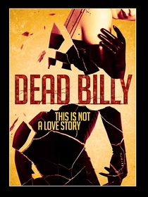 Dead Billy - Poster / Capa / Cartaz - Oficial 1