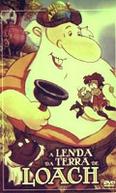 A Lenda da Terra de Loach (ABC Weekend Specials: The Legend of Lochnagar)
