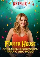 Fuller House: Contagem Regressiva para o Ano Novo (Fuller House: New Year's eve countdown)