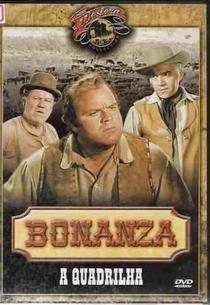 Bonanza - A Quadrilha - Poster / Capa / Cartaz - Oficial 1