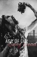 Age of The Living Dead (Season 02) (Age of The Living Dead (Season 02))