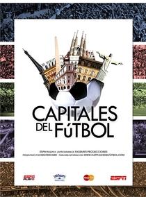Capitais do Futebol - 1ª Temporada - Poster / Capa / Cartaz - Oficial 2