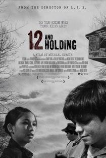12 Anos e Pouca Ilusão - Poster / Capa / Cartaz - Oficial 1