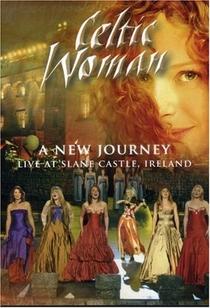 Celtic Woman: A New Journey - Live At Slane Castle - Poster / Capa / Cartaz - Oficial 1