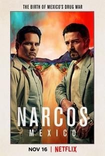 Narcos: México (1ª Temporada) - Poster / Capa / Cartaz - Oficial 3