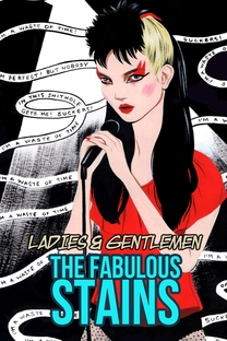 Ladies and Gentlemen, the Fabulous Stains - Poster / Capa / Cartaz - Oficial 2