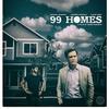 O horror, o horror...: 99 Homes - 2015
