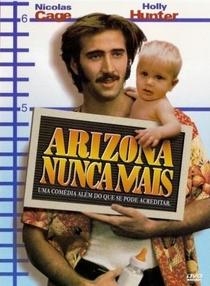 Arizona Nunca Mais - Poster / Capa / Cartaz - Oficial 2