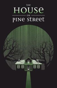 The House on Pine Street - Poster / Capa / Cartaz - Oficial 3