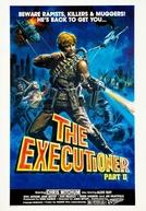 O Executor 2 (The Executioner Part II)