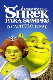 Shrek Para Sempre  - Poster / Capa / Cartaz - Oficial 6