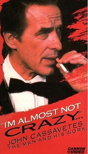 Eu Não Sou Quase Louco: John Cassavetes - O Homem e Sua Obra - Poster / Capa / Cartaz - Oficial 1