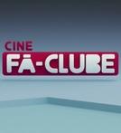 Cine Fã Clube (Cine Fã Clube)