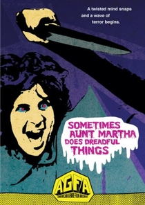 Sometimes Aunt Martha Does Dreadful Things - Poster / Capa / Cartaz - Oficial 1