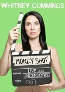 Whitney Cummings: Money Shot (Whitney Cummings: Money Shot)
