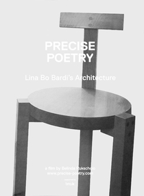 Poesia Precisa - A Arquitetura de Lina Bo Bardi - Poster / Capa / Cartaz - Oficial 1